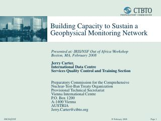 Building Capacity to  Sustain a Geophysical Monitoring Network