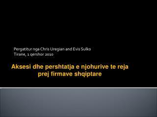 Pergatitur nga Chris Uregian and Evis Sulko Tirane, 1 qershor 2010