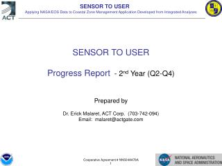 SENSOR TO USER Progress Report   - 2 nd  Year (Q2-Q4) Prepared by
