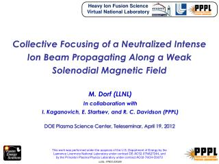 M.  Dorf  (LLNL) In collaboration with  I.  Kaganovich , E.  Startsev , and R. C. Davidson (PPPL)