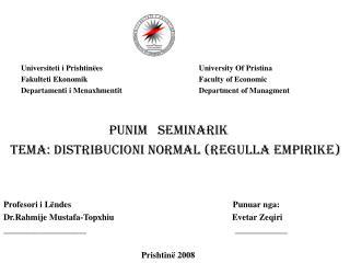 Universiteti i Prishtinëes Fakulteti Ekonomik Departamenti i Menaxhmentit