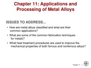 Chapter 11: Applications and Processing of Metal Alloys