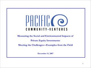Measuring the Social and Environmental Impacts of  Private Equity Investments: