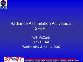 Radiance Assimilation Activities at SPoRT