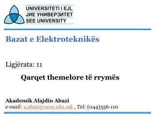 Bazat e Elektroteknikës Ligjërata: 11 Qarqet themelore të rrymës