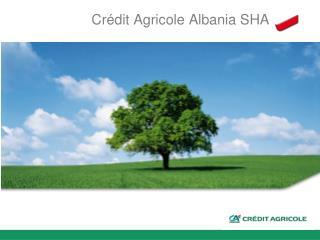 Cr é dit Agricole Albania SHA