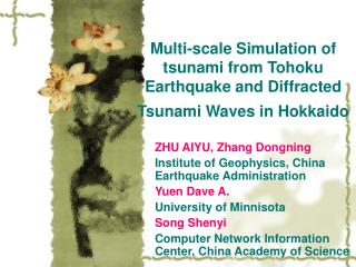 Multi-scale Simulation of tsunami from Tohoku Earthquake and Diffracted Tsunami Waves in Hokkaido