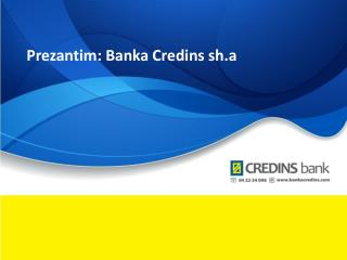 Prezantim: Banka Credins sh.a