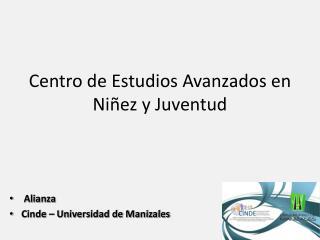 Centro de Estudios Avanzados en  Niñez y Juventud