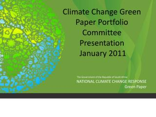 Climate Change Green Paper Portfolio Committee Presentation   January 2011