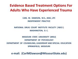 Evidence Based Treatment Options For Adults Who Have Experienced Trauma