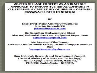 Outline of Presentation -  The Cluster Concept - Adopted Village Concept