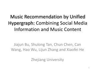 Jiajun Bu, Shulong Tan, Chun Chen, Can Wang, Hao Wu, Lijun Zhang and Xiaofei He