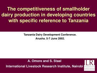 Tanzania Dairy Development Conference.  Arusha. 5-7 June 2002.