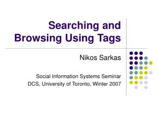 Searching and Browsing Using Tags