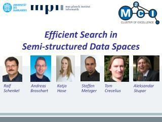 Efficient Search in Semi-structured Data Spaces