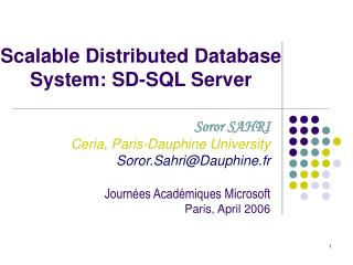 Scalable Distributed Database  System: SD-SQL Server