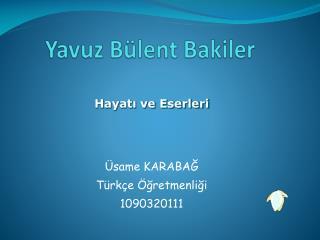 Yavuz B�lent Bakiler