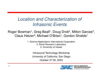 Location and Characterization of  Infrasonic Events