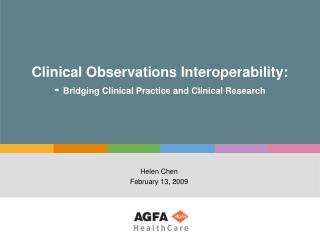 Clinical Observations Interoperability:  -  Bridging Clinical Practice and Clinical Research