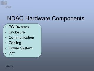 NDAQ Hardware Components