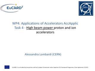 WP4: Applications of  Accelerators  AccApplic