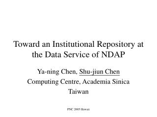 Toward an Institutional Repository at the Data Service of NDAP