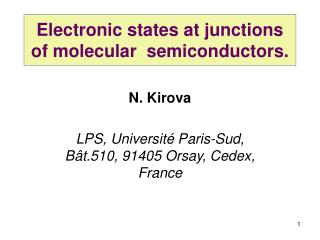 Electronic states at junctions of molecular  semiconductors.