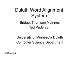 Duluth Word Alignment System