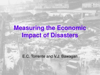 Measuring the Economic Impact of Disasters