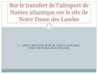Sur le transfert de l'aéroport de Nantes atlantique sur le site de Notre Dame des Landes