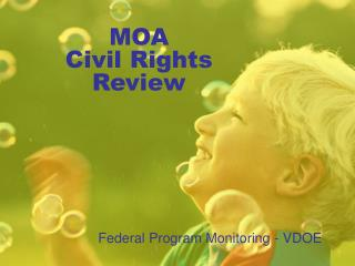 MOA  Civil Rights Review