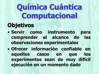 Química Cuántica Computacional