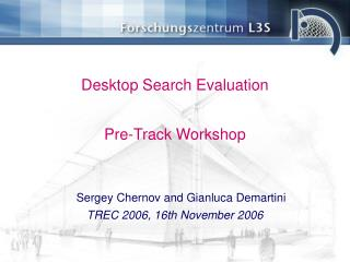 Desktop Search Evaluation