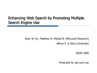Enhancing Web Search by Promoting Multiple Search Engine Use