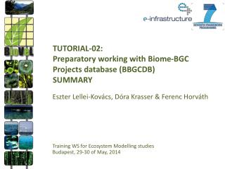 TUTORIAL-02: Preparatory working with Biome-BGC Projects database (BBGCDB) SUMMARY