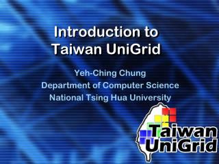 Introduction to Taiwan UniGrid