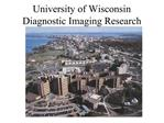 University of Wisconsin Diagnostic Imaging Research
