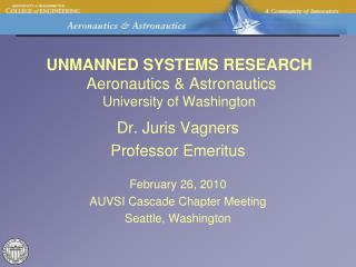 UNMANNED SYSTEMS RESEARCH   Aeronautics & Astronautics University of Washington