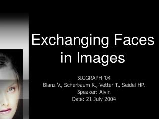 Exchanging Faces in Images