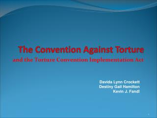 The Convention Against Torture