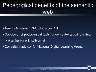 Pedagogical benefits of the semantic web