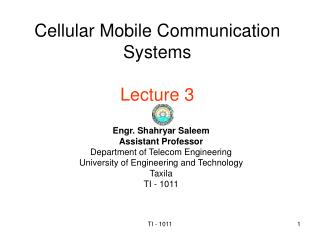 Cellular Mobile Communication Systems Lecture 3