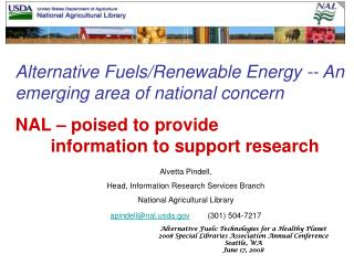 Alternative Fuels/Renewable Energy -- An emerging area of national concern