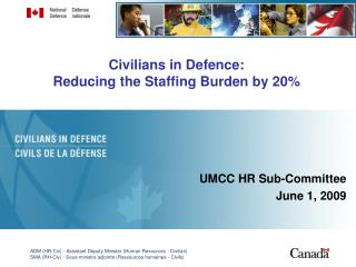 Civilians in Defence:  Reducing the Staffing Burden by 20%