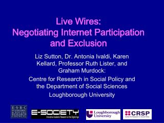 Live Wires: Negotiating Internet Participation and Exclusion