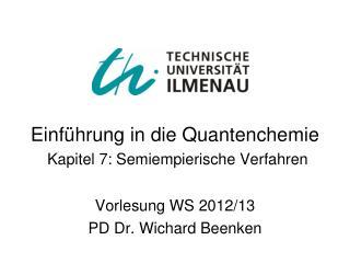 Einführung in die Quantenchemie Kapitel 7: Semiempierische Verfahren