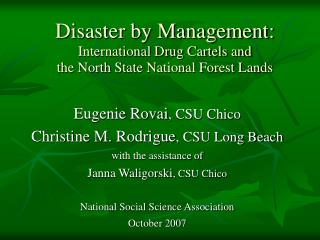 Disaster by Management: International Drug Cartels and  the North State National Forest Lands