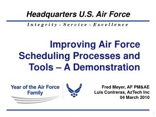 Improving Air Force Scheduling Processes and Tools – A Demonstration