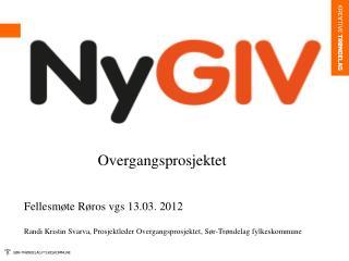 N y GIV Overgangsprosjektet